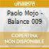 Paolo Mojo - Balance 009