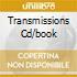 TRANSMISSIONS CD/BOOK