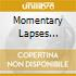MOMENTARY LAPSES DVD/CD/BOOK