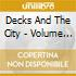 Decks And The City - Volume Two - Chicago D12