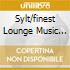 SYLT/FINEST LOUNGE MUSIC VOL.2