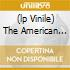 (LP VINILE) THE AMERICAN DREAM