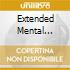 EXTENDED MENTAL DIMENSIONS