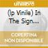 (LP VINILE) IN THE SIGN...