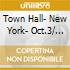 TOWN HALL- NEW YORK- OCT.3/ 2007 -