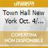 TOWN HALL NEW YORK OCT. 4/ 2007 -