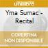 Yma Sumac - Recital