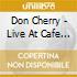 LIVE CAFE' MONTMARTRE'66