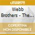 Webb Brothers - The Webb Brothers