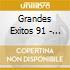 GRANDES EXITOS 91 - 04