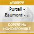 Purcell - Baumont - Baumont: Suite Per Clavicembalo