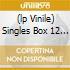 (LP VINILE) SINGLES BOX 12 LP