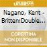 Nagano, Kent - Britten:Double Concerto