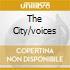 THE CITY/VOICES