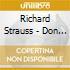 Richard Strauss - Don Quixote, Don Juan / cso Barenboim