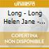 Long - Long Helen Jane - Porcelain