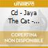CD - JAYA THE CAT - MORE LATE NIGHT TRANSMISSIONS WITH...