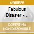 CD - FABULOUS DISASTER - LOVE AT FIRST FIGHT