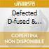 DEFECTED D-FUSED & DIGITAL