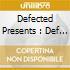 DEFECTED PRESENTS : DEF MIX CLASSICS (BOX 3 CD)
