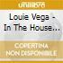 LOUIE VEGA IN THE HOUSE (BOX 3 CD)