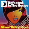 DEFECTED IN THE HOUSE - MIAMI 10 RIVA ST