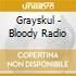 BLOODY RADIO