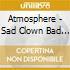 Atmosphere - Sad Clown Bad Summer 9