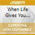 WHEN LIFE GIVES YOU LEMONS (CD + DVD)