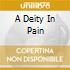 A DEITY IN PAIN