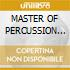 MASTER OF PERCUSSION VOL.1/Africa