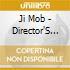 Ji Mob - Director'S Cut