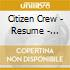 Citizen Crew - Resume - Selected & Mixed By Citizen Crew
