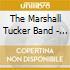 The Marshall Tucker Band - Carolina Dreams+B.T. Live