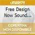 Free Design/v/a - Free Design Now Sound Redesigned