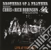 Chris & Rich Robinson - Brothers Of A Feather Live At The Roxy