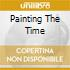 Painting The Time