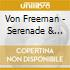 Von Freeman - Serenade & Blues