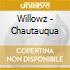 CD - WILLOWZ - CHAUTAUQUA