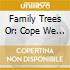 FAMILY TREES OR: COPE WE MUST