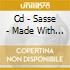 CD - SASSE - MADE WITH THE UPPER STAIRS OF HEAVEN