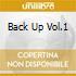 BACK UP VOL.1