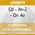 CD - AN-2 - ON AIR