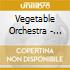 VEGETABLE ORCHESTRA - REMIXED