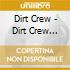 DIRT CREW COLLECTION 02