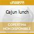 Cajun lunch