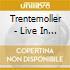 Trentemoller - Live In Concert - Roskilde 2007