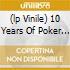 (LP VINILE) 10 YEARS OF POKER FLAT