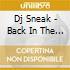 DJ SNEAK BACK IN THE BOX   (MIXED)