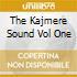 THE KAJMERE SOUND VOL ONE